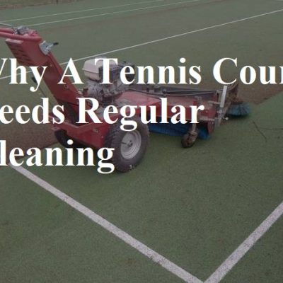 Why regular tennis court cleaning is important.